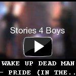 Wake Up Dead Man - Pride